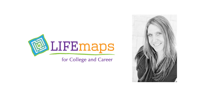 LIFEmaps for College and Career
